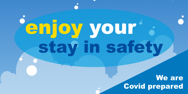enjoy your stay in safety covid prepared