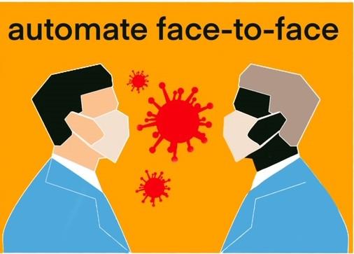 automate face to face coronavirus